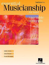Essential Musicianship for Band: Ensemble Concepts-Baritone T.C.