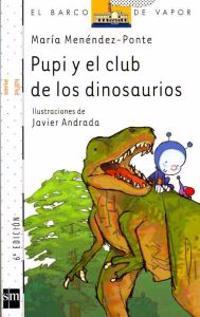 Pupi y el club de los dinosaurios / Pupi and the Dinosaur Club