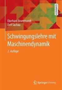 Schwingungslehre Mit Maschinendynamik