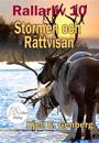 Rallarliv - Del 10 - Stormen och rättvisan