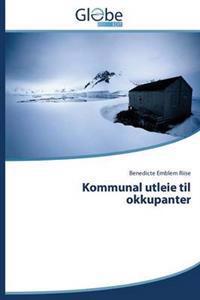 Kommunal Utleie Til Okkupanter - Emblem Riise Benedicte   Inprintwriters.org