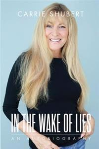 In the Wake of Lies