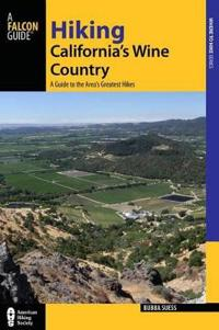 Falcon Guide Hiking California's Wine Country