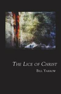 The Lice of Christ