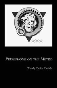 Persephone on the Metro