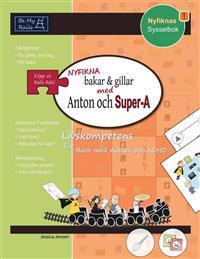 Nyfikna Bakar & Gillar Med Anton Och Super-A: Livskompetens for Barn Med Autism Och ADHD