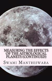 Measuring the Effects of the Astrological Planets (Continued): Phaladeepika (Malayalam) - Chapter 4