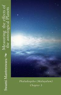 Measuring the Effects of the Astrological Planets: Phaladeepika (Malayalam) Chapter 3