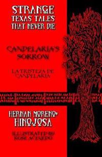 Candelaria's Sorrow: La Tristeza de Candelaria