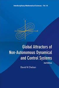 Global Attractors of Non-Autonomous Dynamical and Control Systems (2nd Edition)