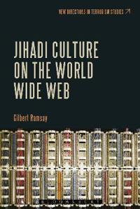 Jihadi Culture on the World Wide Web