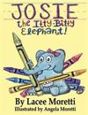 Josie the Itty-Bitty Elephant