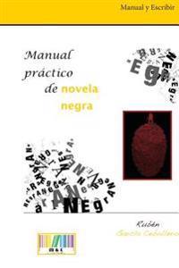 Manual Practico de Novela Negra