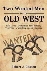 Two Wanted Men in the Old West