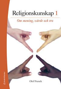 Religionskunskap 1 - Elevpaket Digitalt + Tryckt - Om mening, värde och tro