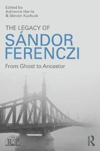 The Legacy of Sandor Ferenczi