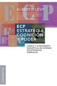ECP Estrategia, Cognicion Y Poder/ Strategy, Cognition And Power