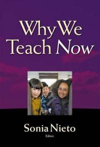 Why We Teach Now