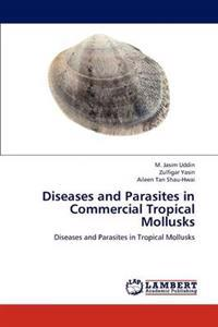 Diseases and Parasites in Commercial Tropical Mollusks