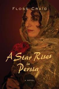 A Star Rises in Persia