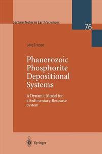 Phanerozoic Phosphorite Depositional Systems