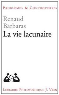 La Vie Lacunaire
