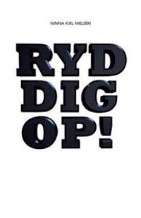 Ryd Dig Op