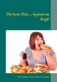 Die beste Diät ... beginnt im Kopf!
