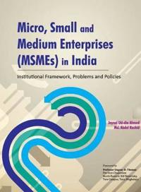 Micro, Small & Medium Enterprises (MSMEs) in India