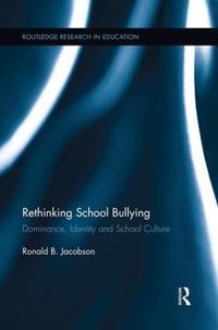 Rethinking School Bullying