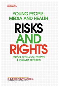 Young people, media and health : risks and rights
