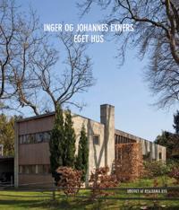 Inger og Johannes Exners eget hus