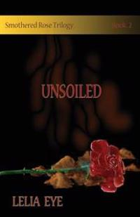 Smothered Rose Trilogy Book 2