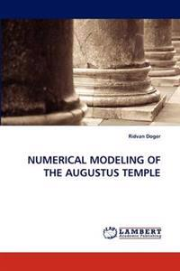 Numerical Modeling of the Augustus Temple