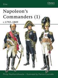 Napoleon's Commanders (1) C1792-1809