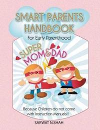 Smart Parents Handbook for Early Parenthood