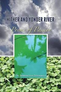 Hither and Yonder River