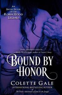 Bound by Honor: An Erotic Novel of the Robin Hood Legend