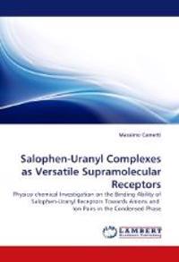 Salophen-Uranyl Complexes as Versatile Supramolecular Receptors