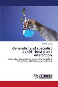 Generalist and Specialist Aphid - Host Plant Interaction