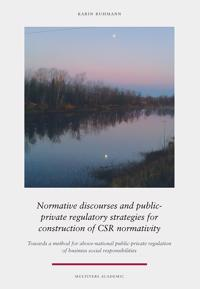 Normative discourses and public-private regulatory strategies for construction of CSR normativity