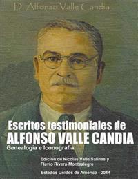 Escritos Testimoniales de Alfonso Valle Candia.: Genealogia E Iconografia