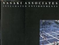 Sasaki Associates: Integrated Environments