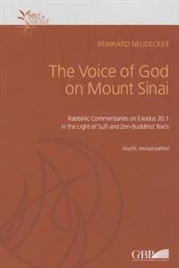 Voice of God on Mount Sinai: Rabbinic Commentaries on Exodus 20:1 in the Light of Sufi and Zen-Buddhist Texts