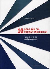 10 gode råd om innovationsledelse