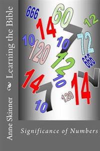 Learning the Bible: Significance of Numbers