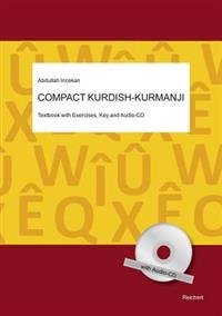 Compact Kurdish - Kurmanji: Textbook with Exercises, Key and Audio-CD