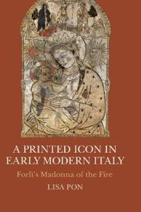 A Printed Icon in Early Modern Italy