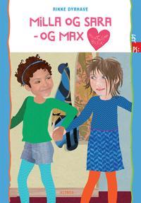 Milla og Sara - og Max