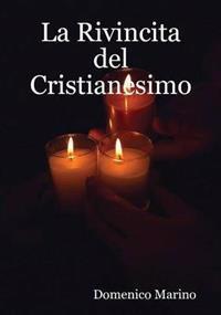 La Rivincita Del Cristianesimo